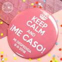 Chapa grande especial para la novia Keep calm